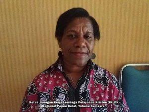 Ketua Jaringan Kerja Lembaga Pelayanan Kristen (JKLPK) Regional Papua Barat, Yohana Kamesrar