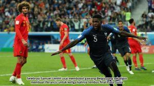 Perancis Tekuk Belgia, Kans Juara Baru Piala Dunia Tinggal 25 Persen
