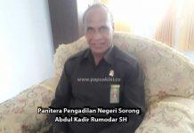 Panitera Pengadilan Negeri Sorong Abdul Kadir Rumodar SH