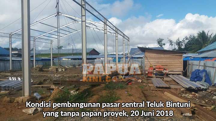 Tanpa Papan Proyek, Warga Sorot Pasar Sentral Bintuni
