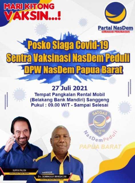 Ayo Vaksinasi Covid-19 Nasdem Papua Barat Peduli